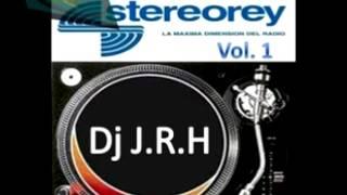 Dj J.R.H - Homenaje a Stereorey Vol. 1