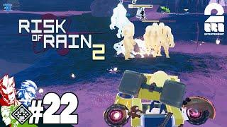 #22【リターンズ】兄者,弟者,おついちの「Risk of Rain 2 シーズン2」【2BRO.】