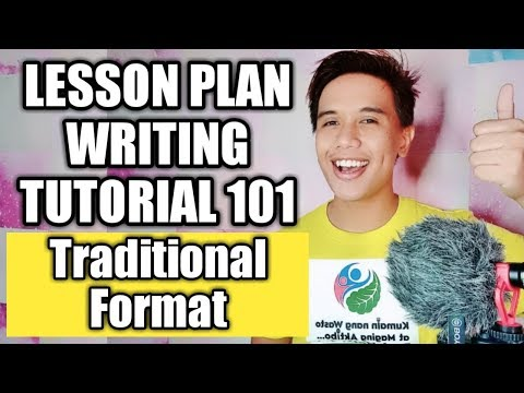 Lesson Plan Writing Using The Traditional Format (Detailed Lesson Plan)
