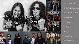 Nostalgia dengan kumpulan Lagu-lagu dari Boomerang.