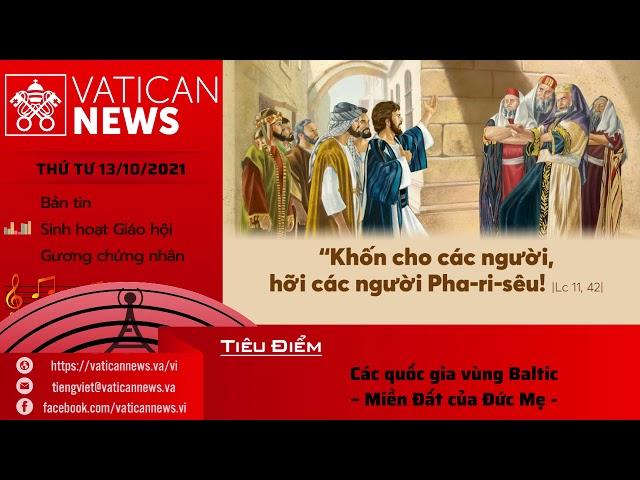 Radio thứ Tư 13/10/2021 - Vatican News Tiếng Việt
