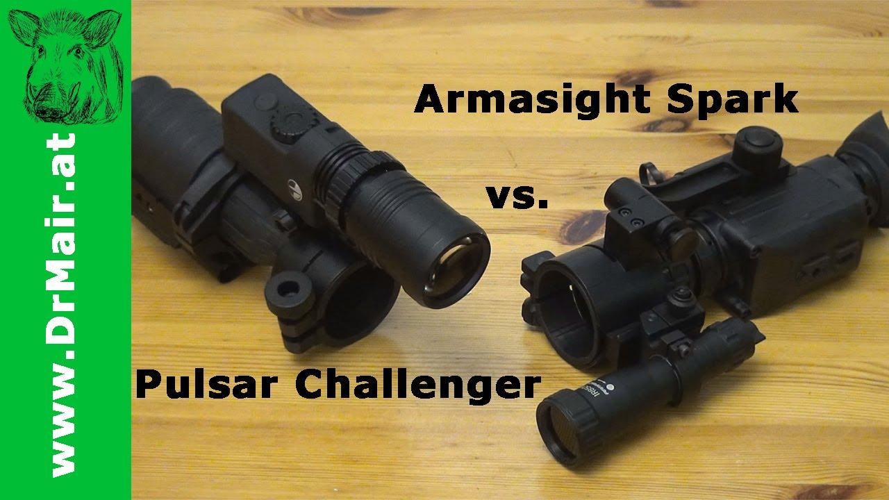 Pulsar challenger vs armasight spark mit gewehrmontage by