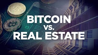 Bitcoin Vs. Real Estate - Real Estate Investing Made Simple with Grant Cardone