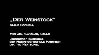 """""""Der Weinstock"""" Klaus Cornell - 3. Storm"""