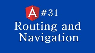 angular 2 tutorial 31 routing and navigation