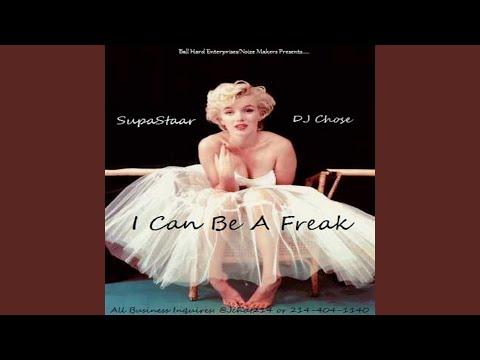 I Can Be a Freak