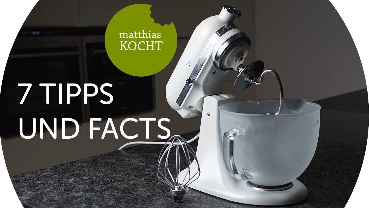 7 Tipps Und Facts Zur Kitchenaid Artisan Tschimmhook Ruhraufsatze