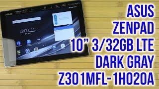 "Распаковка Asus ZenPad 10"" 3/32GB LTE Dark Gray Z301MFL-1H020A"