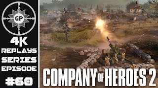 Company of Heroes 2 4K Replays #60 - Artillery Better Tank Killer Than Tigers?