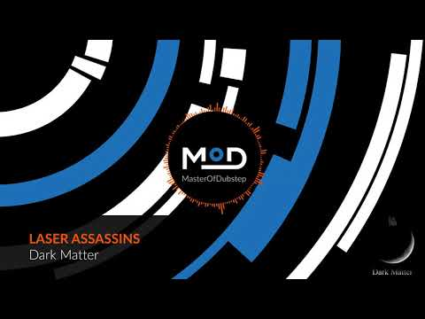 LASER ASSASSINS - Dark Matter