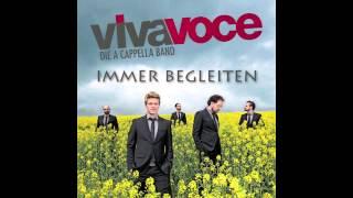 Viva Voce - Immer begleiten