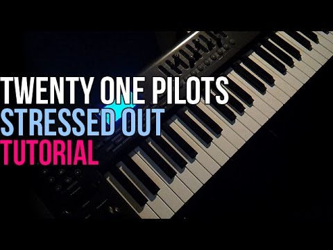 How To Play: Twenty One Pilots - Stressed Out (Piano Tutorial) + Sheet Music