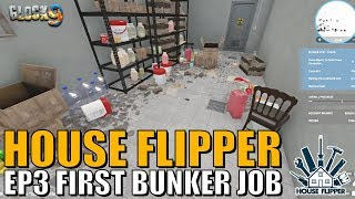 House Flipper Game - EP3 - First Bunker Job