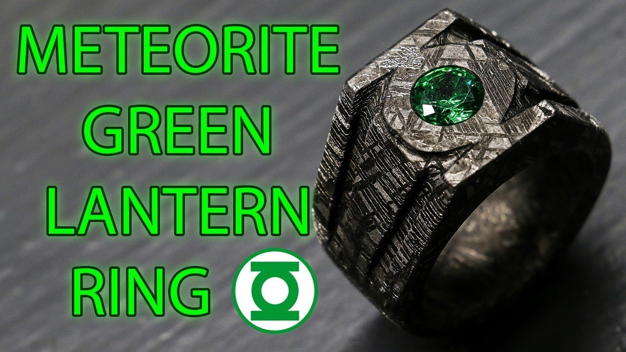 Making a Green Lantern Power Ring out of Solid Meteorite ...