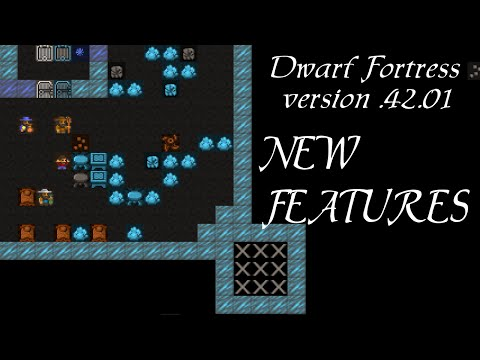 Dwarf Fortress .42.01 new features