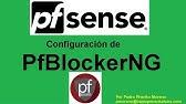 pfSense Argentina - pfBlockerNG with DNSBL - YouTube