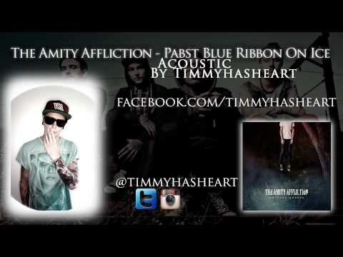 The Amity Affliction - Pabst Blue Ribbon On Ice ACOUSTIC