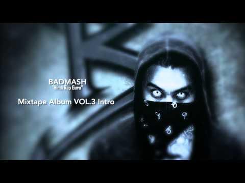 Badmash Mixtape Volume 3 Intro Song | Badmash Hindi Rap Guru | Audio