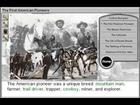 The First American Pioneers (Daniel Boone and the American Pioneering Experience Part 1)