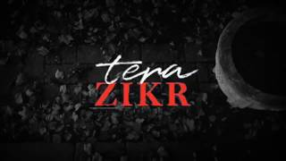 New song tera zikr female version  and best love sad song