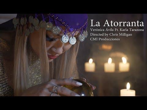 La Atorranta Reloaded 2017 - Véronica Ávila Ft. Karla Tarazona
