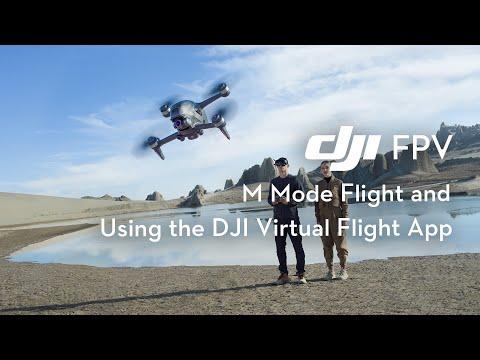 DJI FPV | M Mode First Flight and the DJI Virtual Flight App - Enjoy your Immersive Flight Training!
