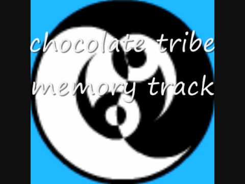 chocolate tribe - memory track