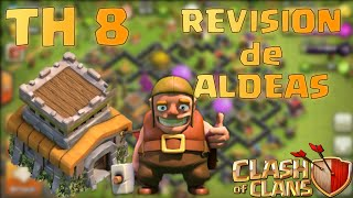 5 REVISIONES DE ALDEA TH 8 | Clash of Clans en ESPAÑOL → [ Newton Games ]