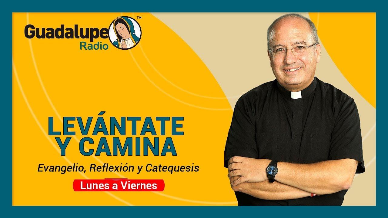Levántate y Camina, Agosto 7 2020