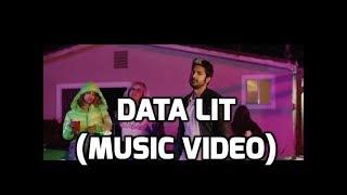 Data Lit (Official Music Video)