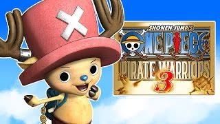 CHOPPER!!! | One Piece Pirate Warriors 3 | #7