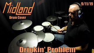Midland - Drinkin' Problem - Drum Cover - (4K) Nashville