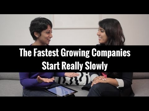 The Fastest Growing Companies Start Really Slowly | Poornima Vijayashanker & Ooshma Garg
