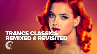 TRANCE CLASSICS - REMIXED & REVISITED [FULL ALBUM]