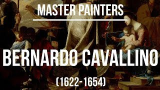 Bernardo Cavallino (1622-1654) A collection of paintings 4K Ultra HD