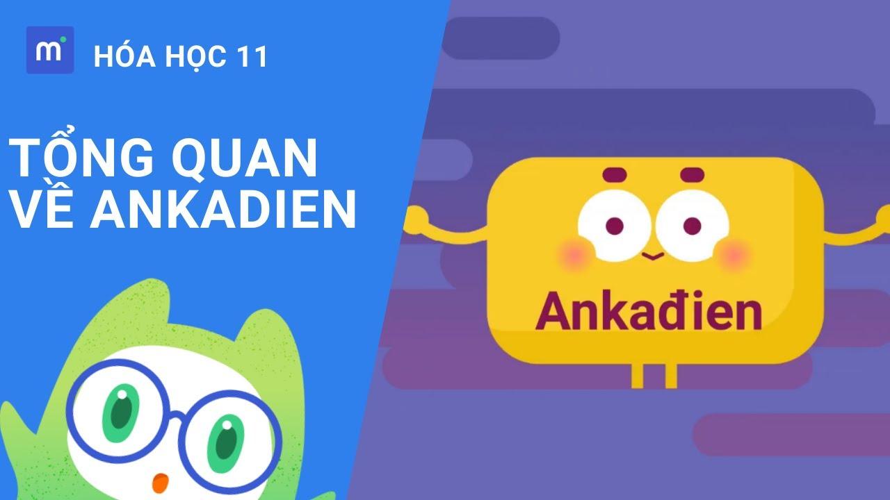Tổng quan về Ankadien | Hóa lớp 11 – Bài 30