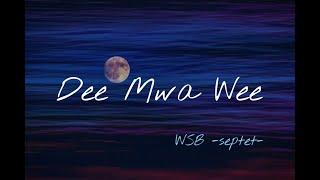 - Dee Mwa Wee -   WAIWAI STEEL BAND