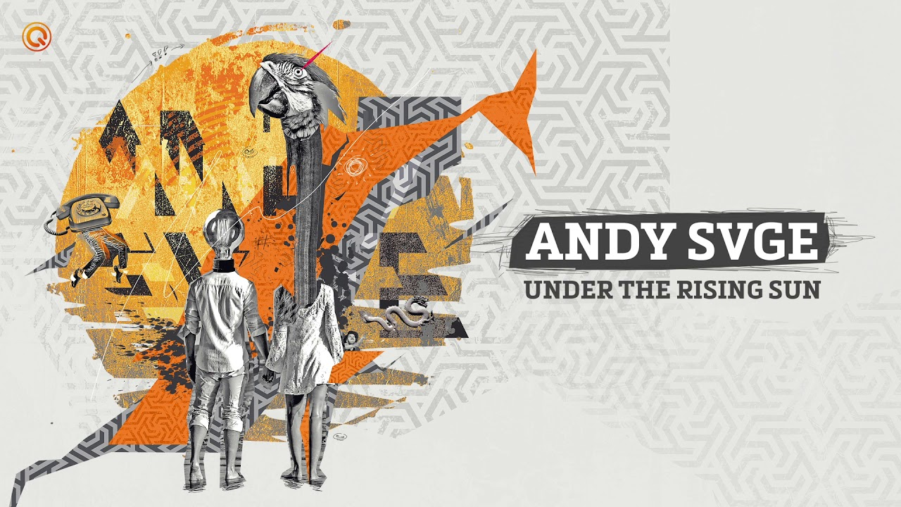 Under The Rising Sun - ANDY SVGE