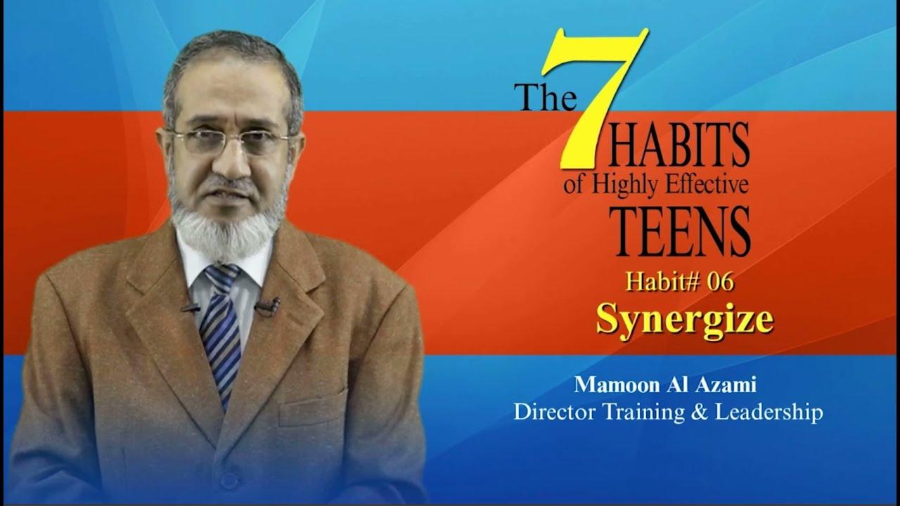 Habit 6 Synergize By Mamoon Al Azami