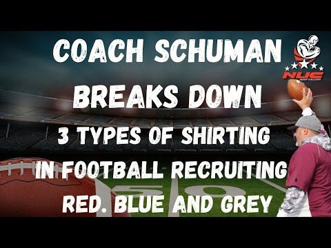 3 Types Of Shirting In Football Recruiting.  Red. Blue And Grey