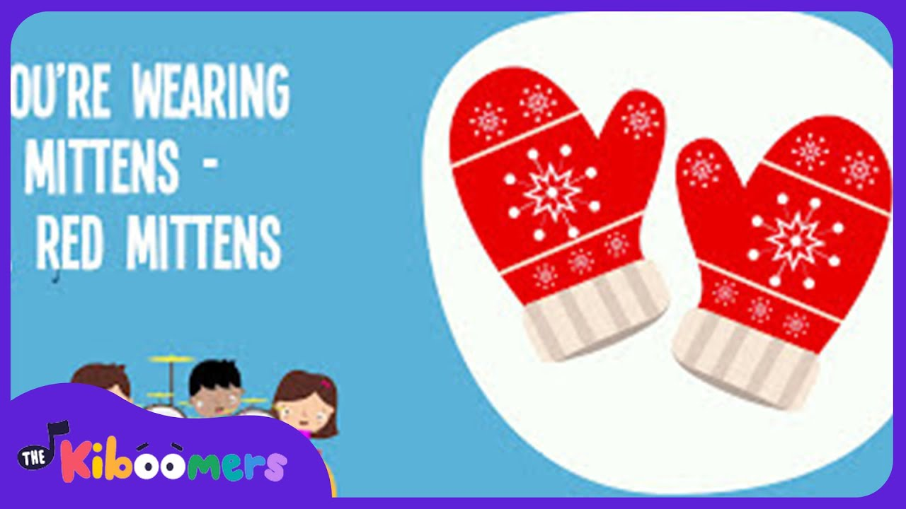 Colors preschool songs - Winter Mittens Song Song Lyrics Video For Kids Winter Songs The Kiboomers Youtube