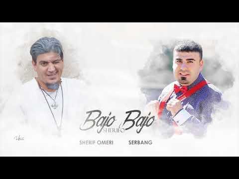Sherif Omeri & Serbang Bajo Remix Bajo 2019 شريف اومري وسربانك باجو باجو