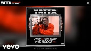 Yatta - Betrayed (Audio) ft. Mozzy