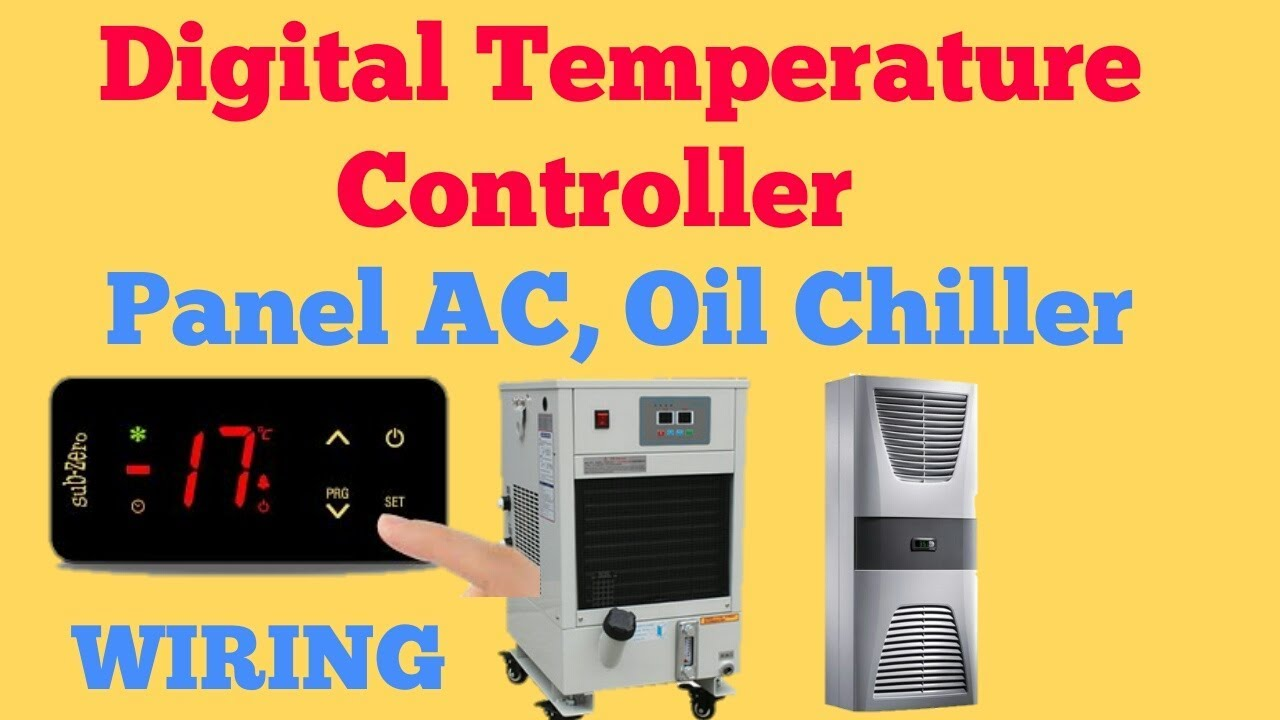 Digital Temperature Controller Panel AC, Oil Chiller Subzero Wiring on