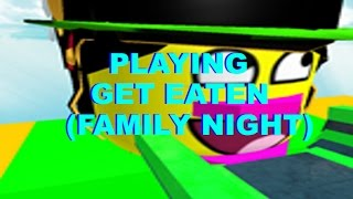 Get Eaten On Roblox (with my son JustinAlong03)Family Fun Night!