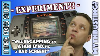Experiment: Will Recapping an Atari Lynx fix missing lines on the Screen?