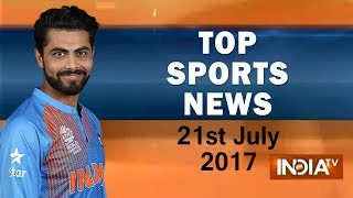 Top Sports News | 21st July, 2017 | 05:00 PM - India TV