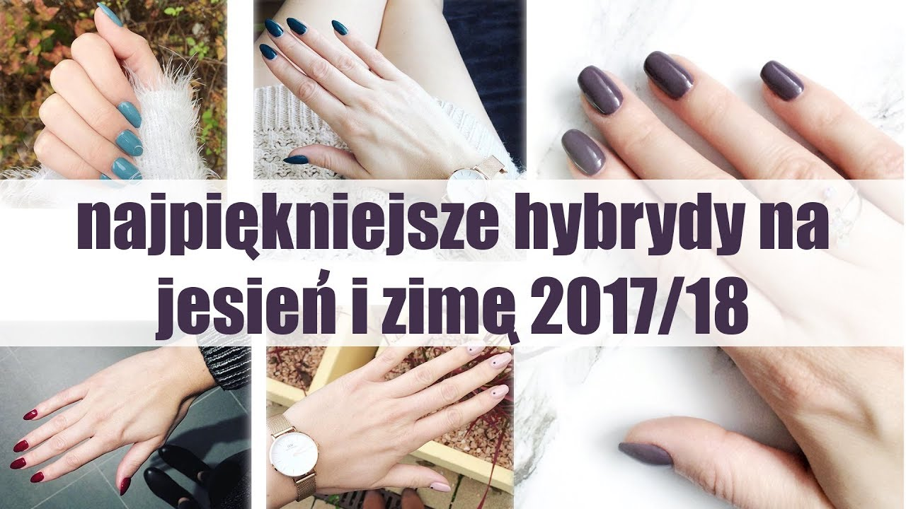 Topowe Kolory Hybryd Na Jesień I Zimę Od Indigo Neonail Semilac