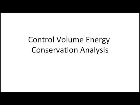 Control volumed energy conservation analysis