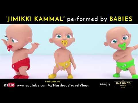 Jimikki Kammal Performed By Babies   Harshad's Travel Vlogs